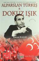 Alparslan Türkeş  & Dokuz Işık