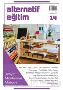 Alternatif Eğitim Dergisi 14. Sayı - Dosya: Montessori Metodu
