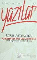 Althusser'den Önce Louis Althusser Felsefi ve Siyasi Yazılar Cilt 2