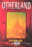 Altın Gölgeler Şehri - Otherland 2. Kitap Kızıl Kralın Düşü