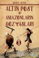 Altın Post ve Amazonların Gözyaşları