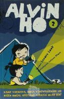 Alvin Ho - 2 Kamp