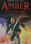 Amber Yıllıkları 1-2-3.Kitap Amber'de Dokuz Prens / Avalon'un Tüfekleri / Tekboynuzun İşaretleri