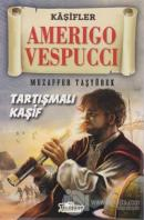 Amerigo Vespucci - Kaşifler
