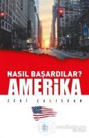 Amerika - Nasıl Başardılar?