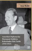 Amerikalı Diplomat Jay Pierrepont Moffat'ın Kaleminden Türk Tarihi (1918-1923)