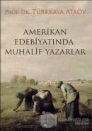 Amerikan Edebiyatında Muhalif Yazarlar