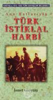 Ana Hatlarıyla Türk İstiklal Harbi