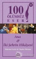 Ana ve İki Şehrin Hikayesi - 100 Ölümsüz Eser