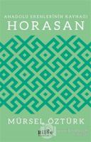 Anadolu Erenlerinin Kaynağı Horasan
