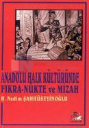 Anadolu Halk Kültüründe Fıkra - Nükte ve Mizah