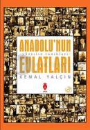 Anadolu'nun Evlatları - Yüzyılın Tanıkları