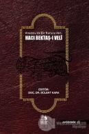 Anadoluda Bir Kurucu Akıl: Hacı Bektaş-ı Veli