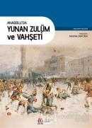 Anadolu'da Yunan Zulüm ve Vahşeti