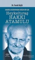 Anadolunun Bozkırından Doğan Bir Işık Heykeltraş Hakkı Atamulu