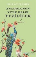 Anadolunun Yitik Halkı Yezidiler