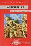 Anafartalar - Bir Önderin Doğuşu