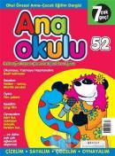 Anaokulu Sayı: 52 Anne-Çocuk Eğitim Dergisi