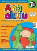Anaokulu Sayı: 53 Anne-Çocuk Eğitim Dergisi
