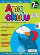 Anaokulu Sayı: 54 Anne-Çocuk Eğitim Dergisi