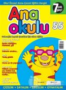 Anaokulu Sayı: 55 Anne-Çocuk Eğitim Dergisi