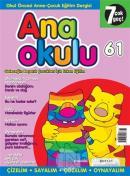 Anaokulu Sayı: 61 Anne-Çocuk Eğitim Dergisi