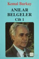 Anılar Belgeler (Cilt 1) (Ciltli)