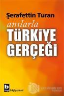 Anılarla Türkiye Gerçeği
