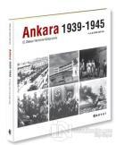 Ankara 1939-1945 - II.Dünya Harbinin Gölgesinde