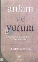 Anlam ve Yorum Dini Metinlerin Anlaşılması ve Yorumlanması