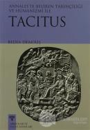 Annales'te Beliren Tarihçiliği ve Hümanizmi ile Tacitus