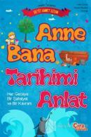 Anne Bana Tarihimi Anlat
