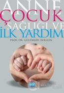 Anne Çocuk Sağlığı ve İlk Yardım