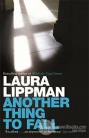 Another Thing To Fall Laura Lippman