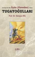 Antalya'da Bir Ayan (Hanedan) Ailesi Tugayoğulları