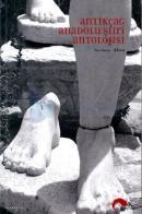 Antik Çağ Anadolu Şiiri Antolojisi