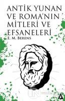 Antik Yunan ve Roma'nın Mitleri ve Efsaneleri