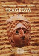 Antik Yunanistan'da Gizemler Tiyatrosu : Tragedya (Ciltli)