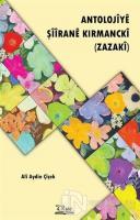 Antolojiye Şiirane Kırmancki