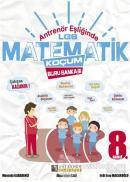 Antrenör Eşliğinde 8. Sınıf LGS Matematik Koçum Soru Bankası