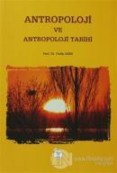 Antropoloji ve Antropoloji Tarihi