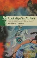 Apokalips'in Atlıları Gizli Örgütler ve Yeni Dünya Düzeni