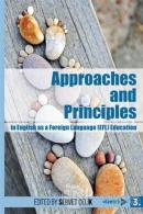 Approaches and Principles in English as a Foreign Language (EFL) Education