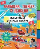 Arabalar, Trenler ve Uçaklar -  Çıkartmalı Etkinlik Kitabı 2