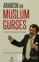 Arabesk ve Müslüm Gürses