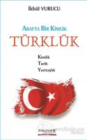 Arafta Bir Kimlik : Türklük