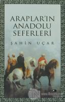 Araplar'ın Anadolu Seferleri