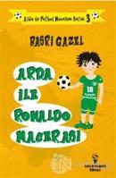 Arda ile Ronaldo Macerası - Arda ile Futbol Macerası Serisi 3