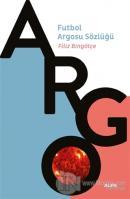Argo - Futbol Argosu Sözlüğü
