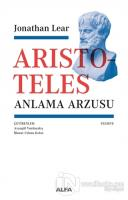 Aristoteles - Anlama Arzusu